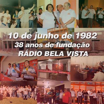 Rádio Bela Vista comemora 38 Anos no Ar!