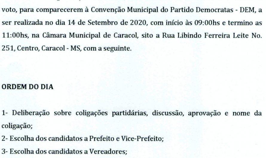 EDITAL DE CONVOCAÇÃO PARA A CONVENÇÃO MUNICIPAL DO PARTIDO DEMOCRATAS – DEM – CARACOL/MS