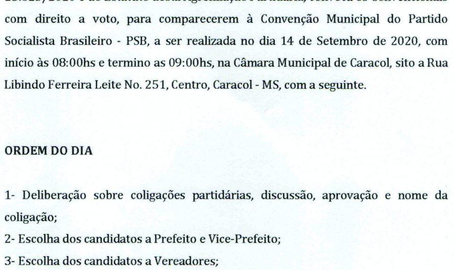EDITAL DE CONVOCAÇÃO PARA A CONVENÇÃO MUNICIPAL DO PARTIDO SOCIALISTA BRASILEIR0 – PSB – CARACOL/MS