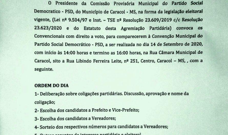 EDITAL DE CONVOCAÇÃO PARA A CONVENÇÃO MUNICIPAL DO PARTIDO SOCIAL DEMOCRÁTICO – PSD – CARACOL/MS