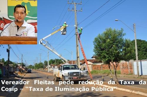 """Vereador Fleitas pede redução da Taxa da Cosip – """"Taxa de Iluminação Pública"""""""