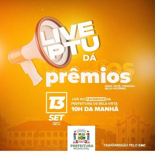 PREFEITURA REALIZA LIVE 'IPTU DÁ PRÊMIOS', SEGUNDA-FEIRA